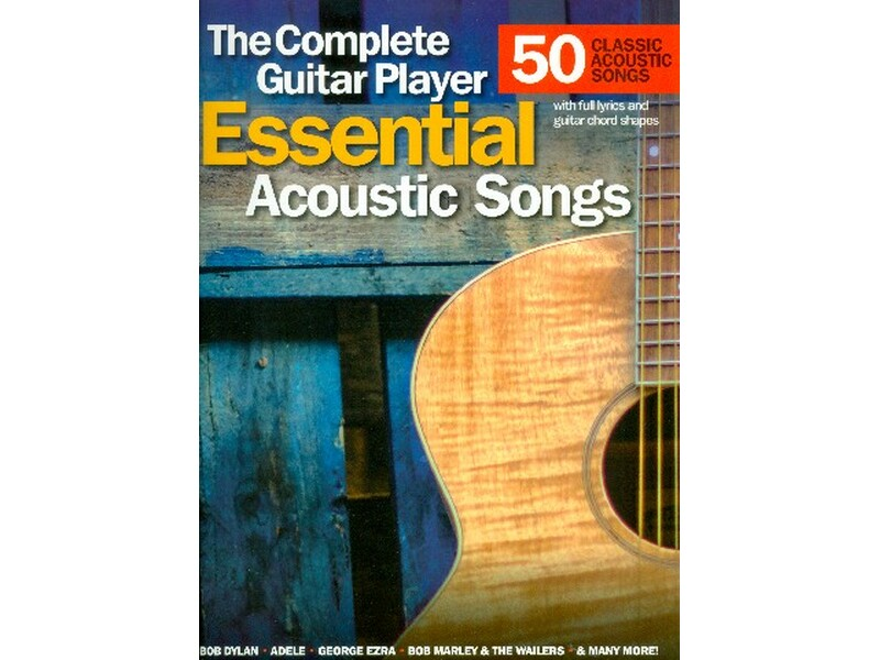 The Complete Guitar Player Essential Acoustic Songs Songbook